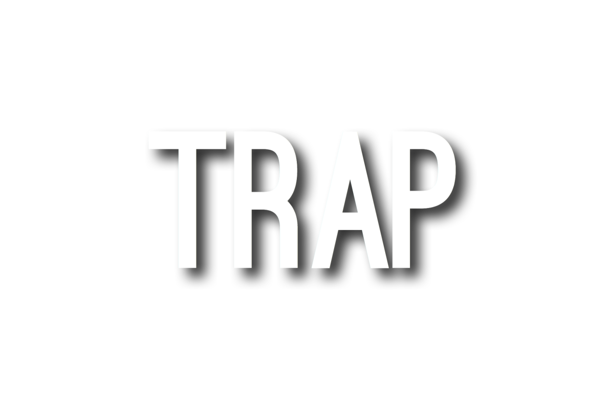 Unpopular Opinion: Trap N' (fill in the blank) Has Got to Go